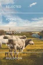 Muldoon, Paul Selected Poems 1968-2014