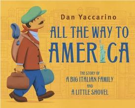 Yaccarino, Dan All the Way to America