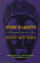 Bowen, Elenore Smith Return to Laughter