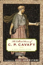 Cavafy, C. P. The Collected Poems of CP Cavafy - A New Translation