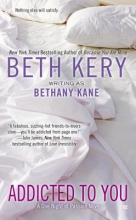 Kery, Beth Addicted to You