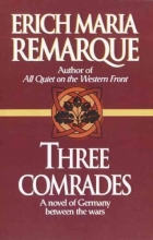 Remarque, Erich Maria Three Comrades