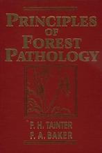 F. H. Tainter,   F. A. Baker Principles of Forest Pathology