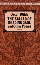 Wilde, Oscar The Ballad of Reading Gaol and Other Poems