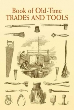 Anonymous Book of Old-Time Trades and Tools
