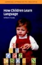William O`Grady Cambridge Approaches to Linguistics