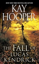 Hooper, Kay The Fall of Lucas Kendrick