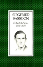 Sassoon, Siegfried Collected Poems, 1908-1956
