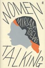 Toews, Miriam Women Talking