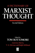 Tom Bottomore A Dictionary of Marxist Thought