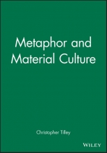Christopher Tilley Metaphor and Material Culture