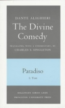 Dante,   Charles S. Singleton The Divine Comedy, III. Paradiso, Vol. III. Part 1