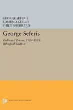 Seferis, George George Seferis - Collected Poems, 1924-1955. Bilingual Edition