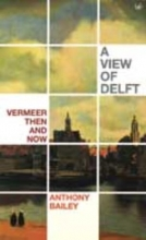 Anthony,Bailey View of Delft
