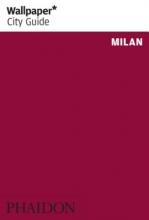 , Wallpaper City Guide Milan