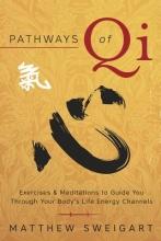 Matthew Sweigart Pathways of Qi