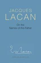 Lacan, Jacques On the Names-Of-The-Father