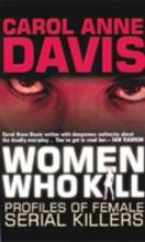 Davis, Carol Anne Women Who Kill