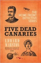 Marston, Edward Five Dead Canaries