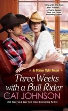 Johnson, Cat Three Weeks with a Bull Rider