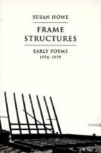 Howe, Susan Frame Structures