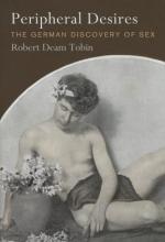 Tobin, Robert Deam Peripheral Desires