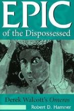 Hamner, Robert D. Epic of the Dispossessed