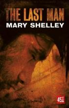 Shelley, Mary Wollstonecraft The Last Man