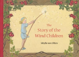 Von Olfers, Sibylle The Story of the Wind Children