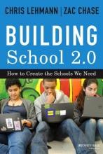 Chris Lehmann,   Zac Chase Building School 2.0