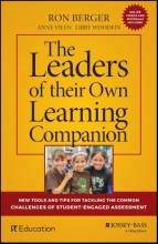 Ron Berger,   Anne Vilen,   Libby Woodfin The Leaders of Their Own Learning Companion