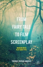 Murphy, Terence Patrick From Fairy Tale to Film Screenplay