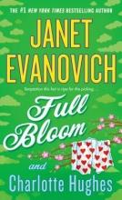 Evanovich, Janet,   Hughes, Charlotte Full Bloom