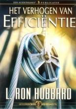 L. Ron Hubbard , Het verhogen van efficiëntie