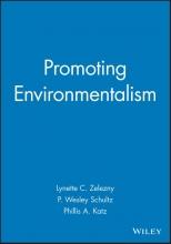 Zelezny, Lynette C. Promoting Environmentalism