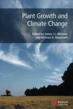 James I. L. Morison,   Michael D. Morecroft Plant Growth and Climate Change