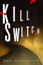 Lynch, Chris Kill Switch