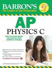 Pelcovits, Robert A., Ph.D.,   Farkas, Joshua, M.D. Barron`s AP Physics C