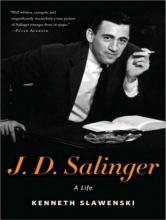 Slawenski, Kenneth J. D. Salinger