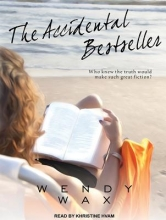 Wax, Wendy The Accidental Bestseller