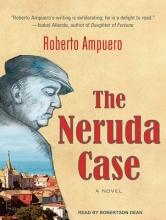 Ampuero, Roberto The Neruda Case