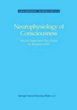 LIBET Neurophysiology of Consciousness