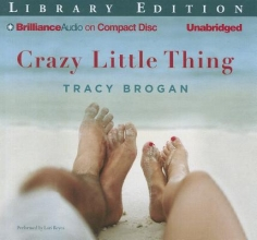 Brogan, Tracy Crazy Little Thing