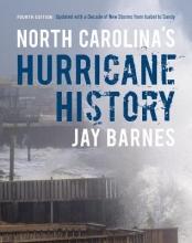 Barnes, Jay North Carolina`s Hurricane History