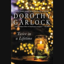 Garlock, Dorothy Twice in a Lifetime