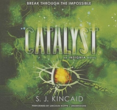 Kincaid, S. J. Catalyst