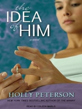 Peterson, Holly The Idea of Him