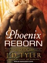 Tyler, J. D. Phoenix Reborn