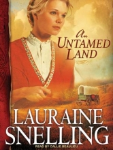 Snelling, Lauraine An Untamed Land