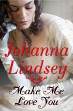 Lindsey, Johanna Make Me Love You